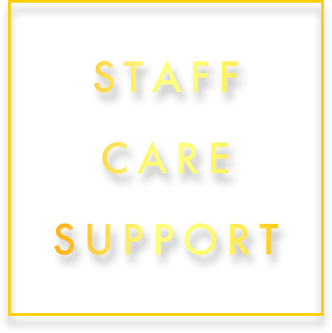STAFF CARE SUPPORT